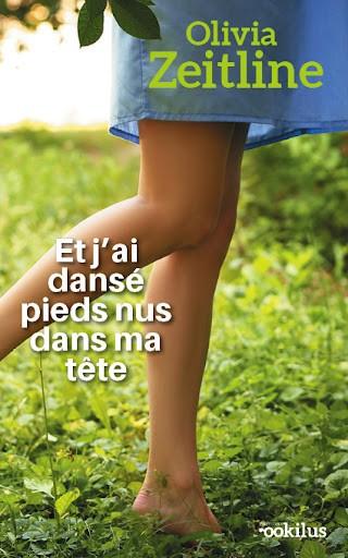 Et j'ai dansé pieds nus...